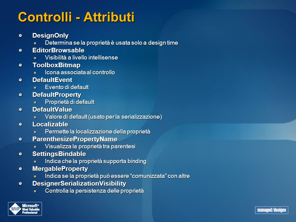 Controlli - Attributi DesignOnly EditorBrowsable ToolboxBitmap