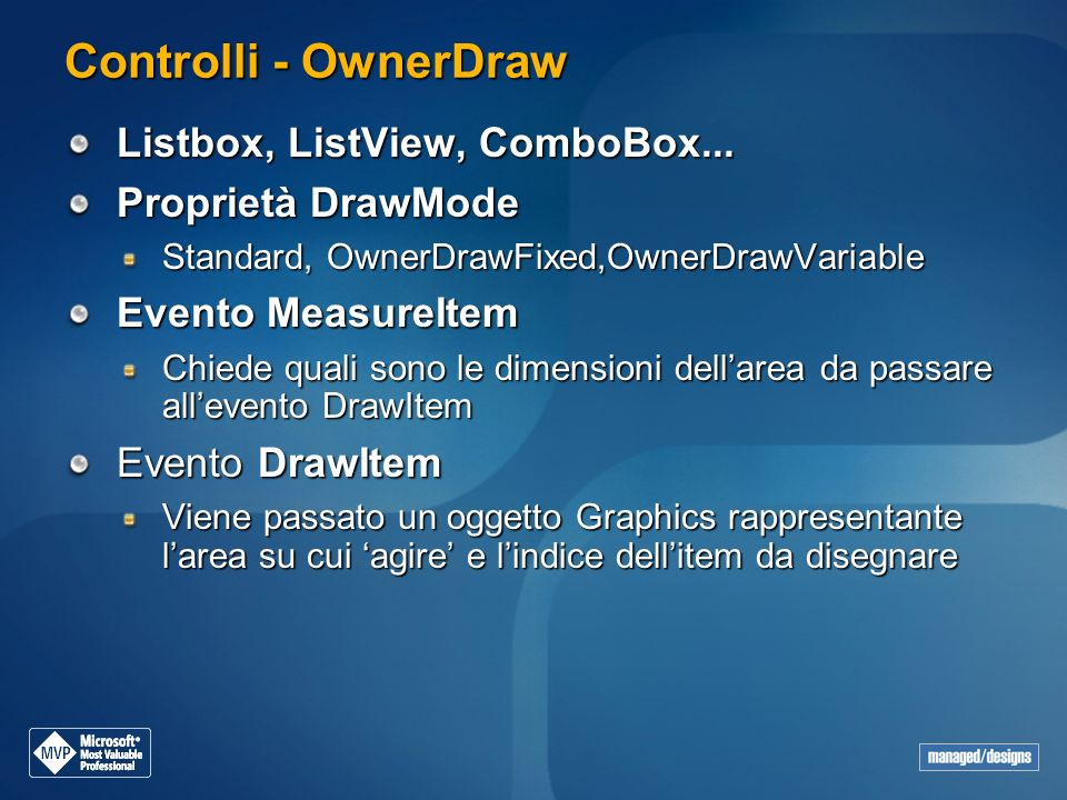 Controlli - OwnerDraw Listbox, ListView, ComboBox...