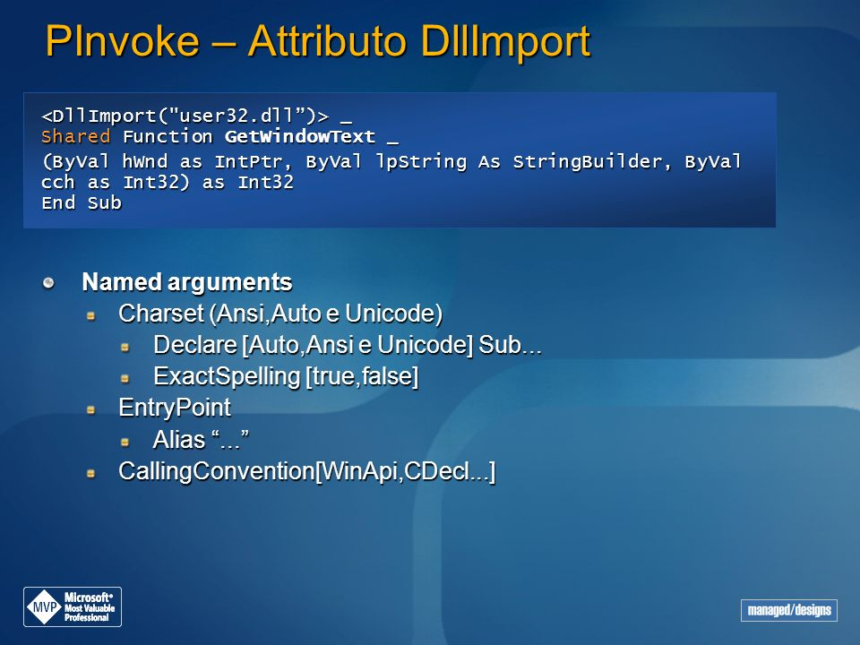 PInvoke – Attributo DllImport