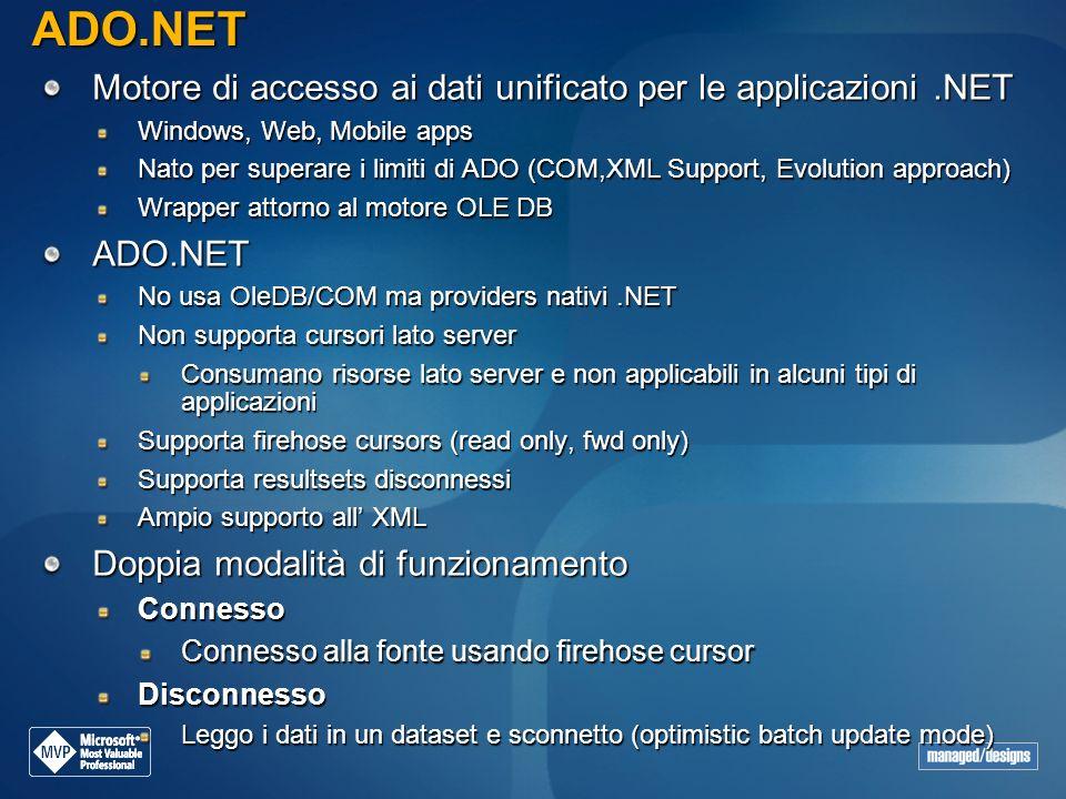 ADO.NET Motore di accesso ai dati unificato per le applicazioni .NET