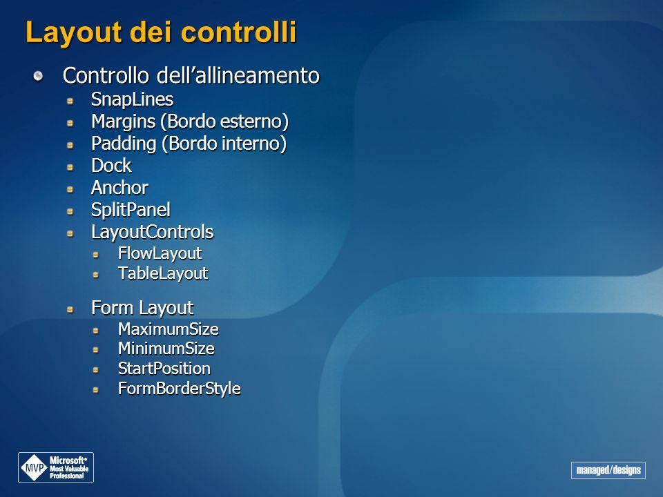 Layout dei controlli Controllo dell'allineamento SnapLines