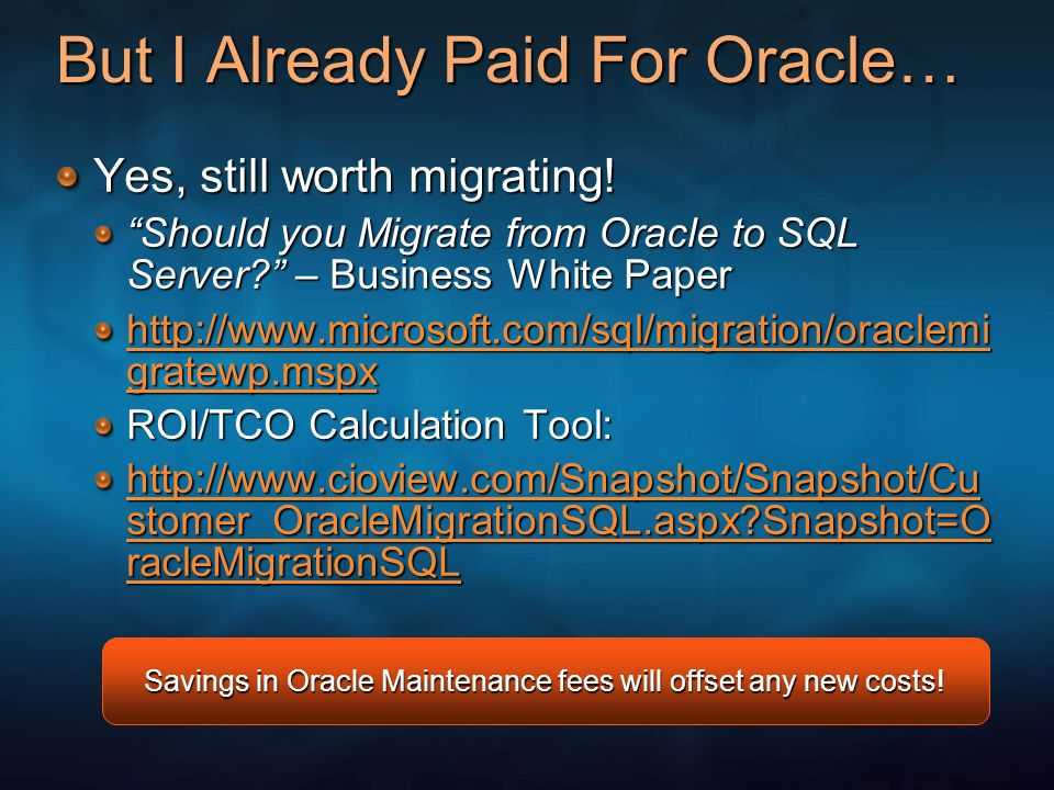 But I Already Paid For Oracle…