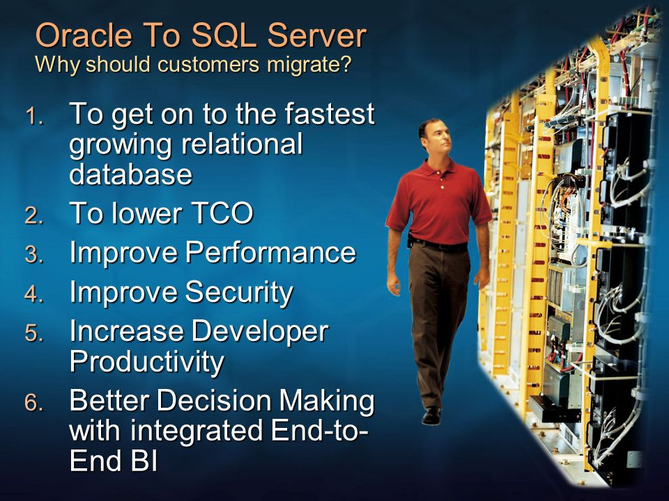 Oracle To SQL Server Why should customers migrate