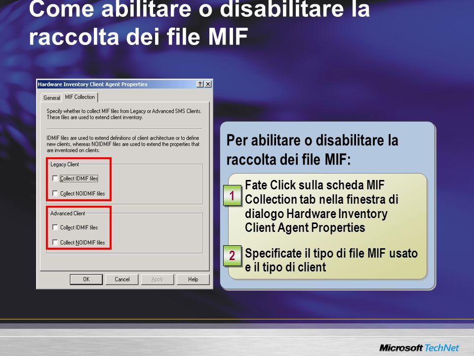 Come abilitare o disabilitare la raccolta dei file MIF