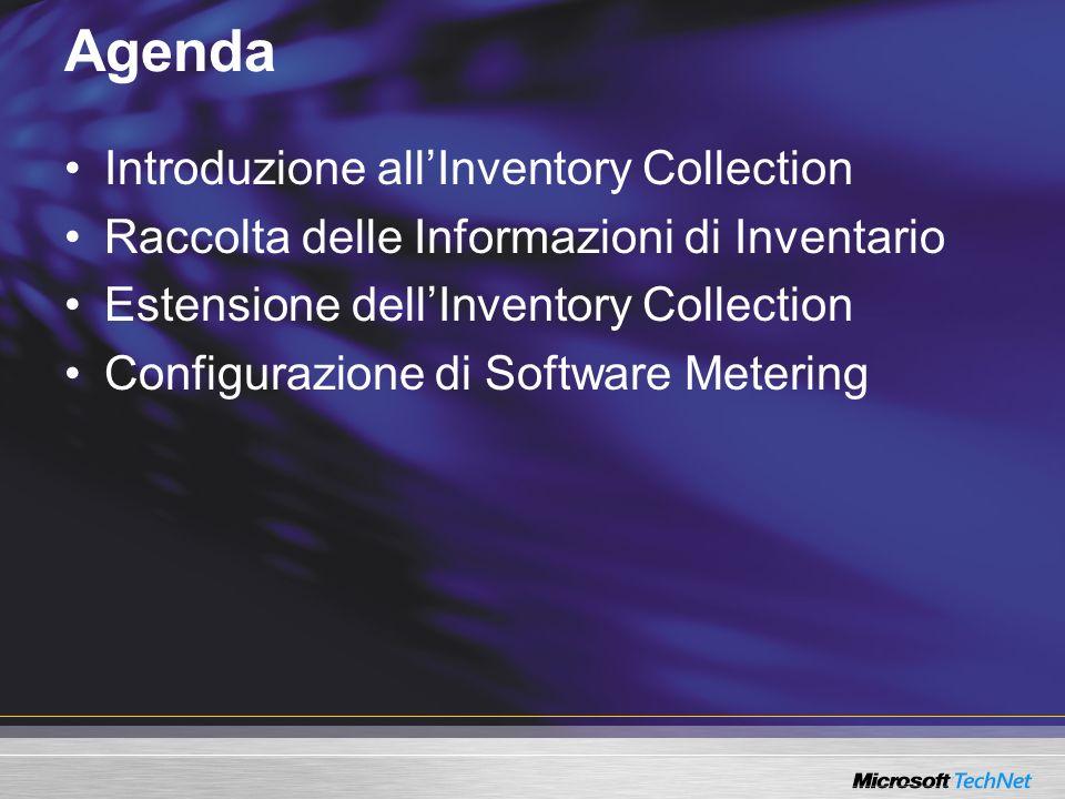 Agenda Introduzione all'Inventory Collection