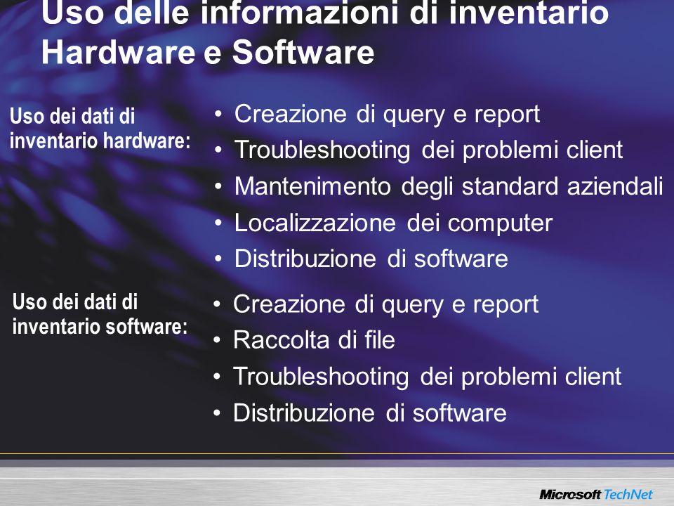 Uso delle informazioni di inventario Hardware e Software