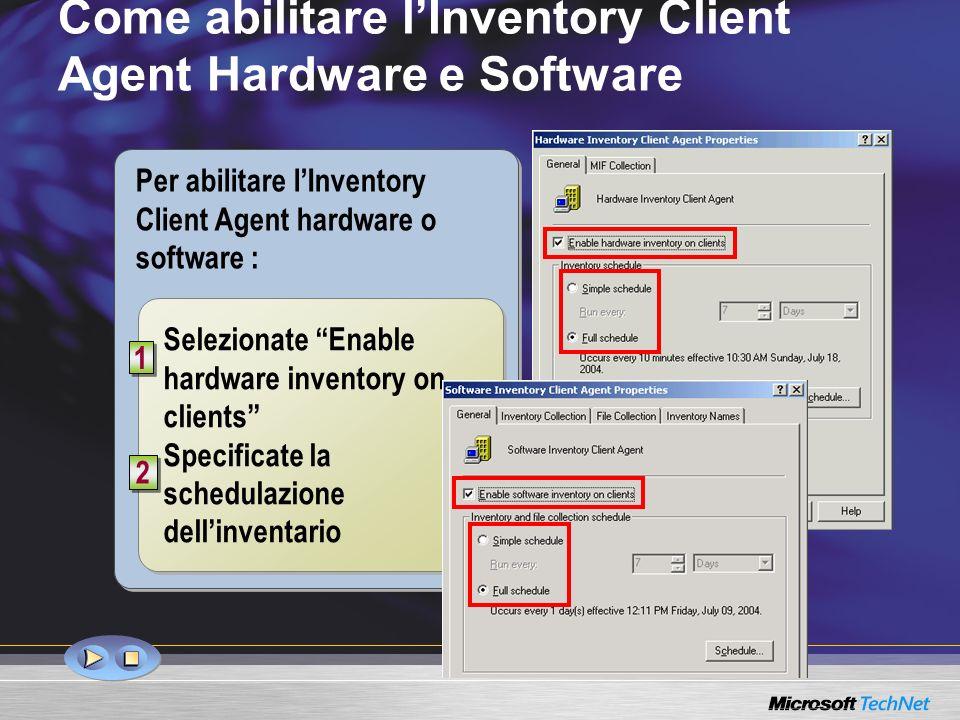 Come abilitare l'Inventory Client Agent Hardware e Software