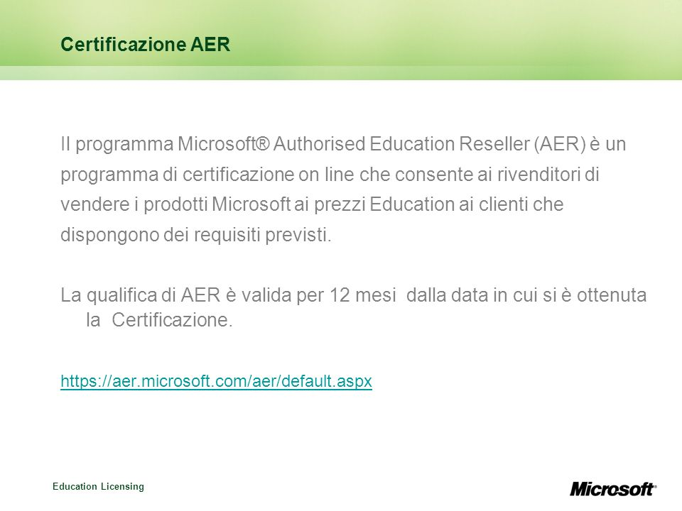 Il programma Microsoft® Authorised Education Reseller (AER) è un