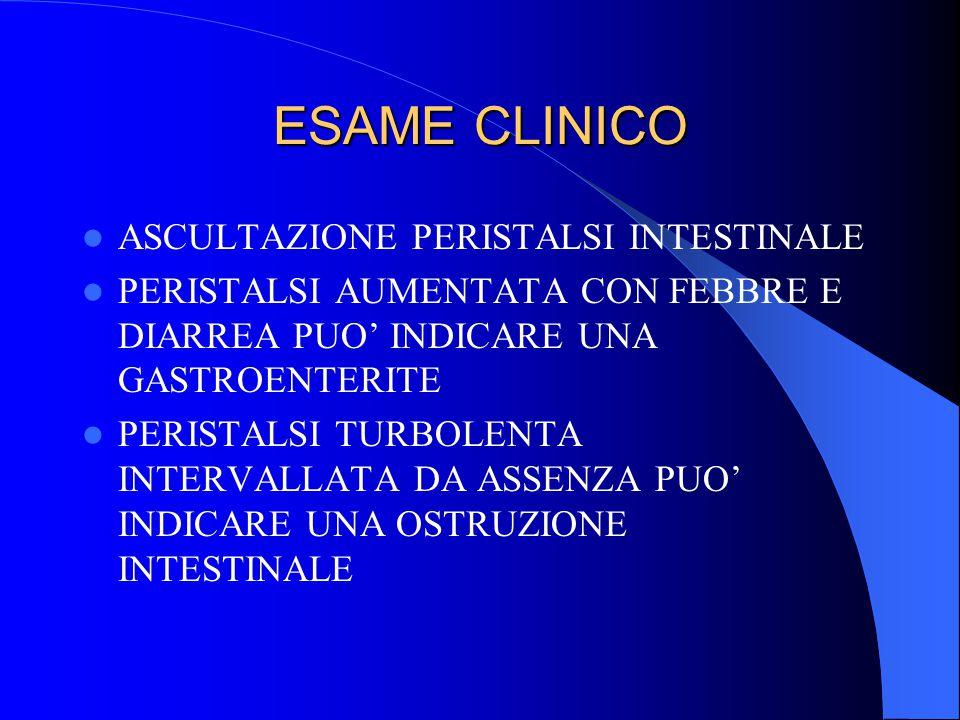 ESAME CLINICO ASCULTAZIONE PERISTALSI INTESTINALE