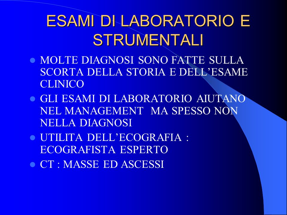 ESAMI DI LABORATORIO E STRUMENTALI