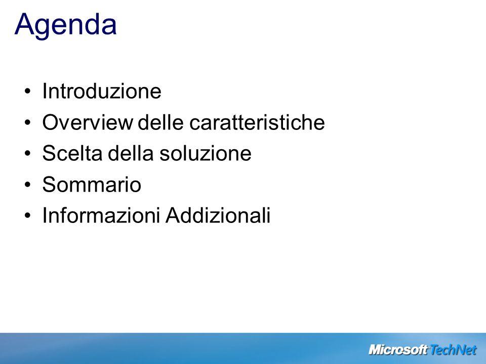 Agenda Introduzione Overview delle caratteristiche