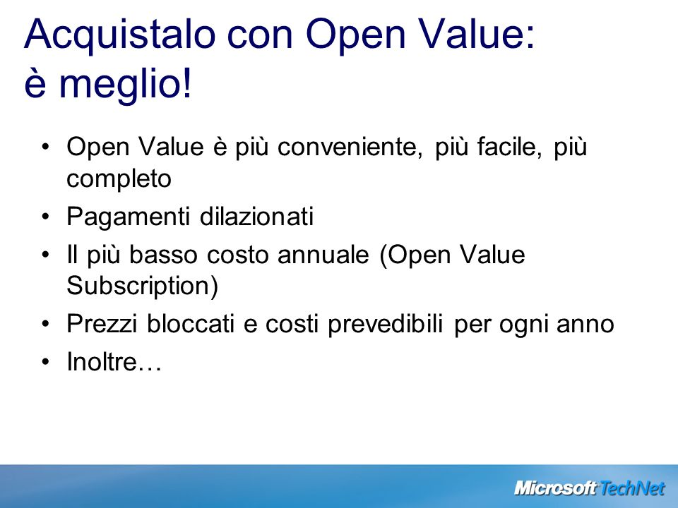 Acquistalo con Open Value: è meglio!
