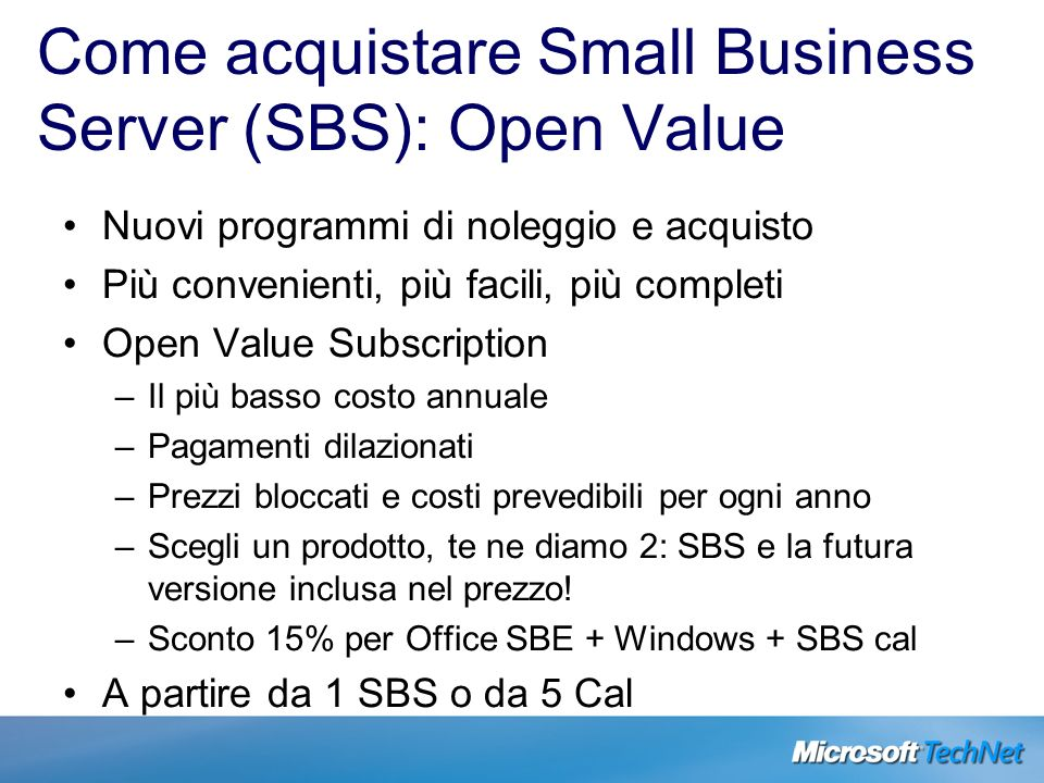 Come acquistare Small Business Server (SBS): Open Value