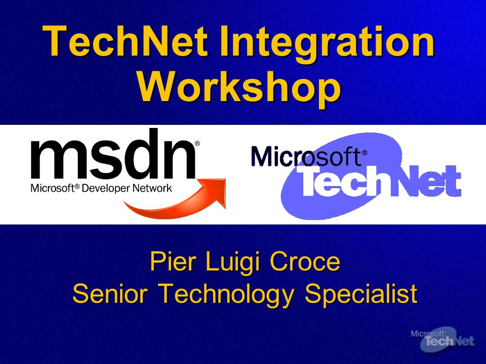 TechNet Integration Workshop