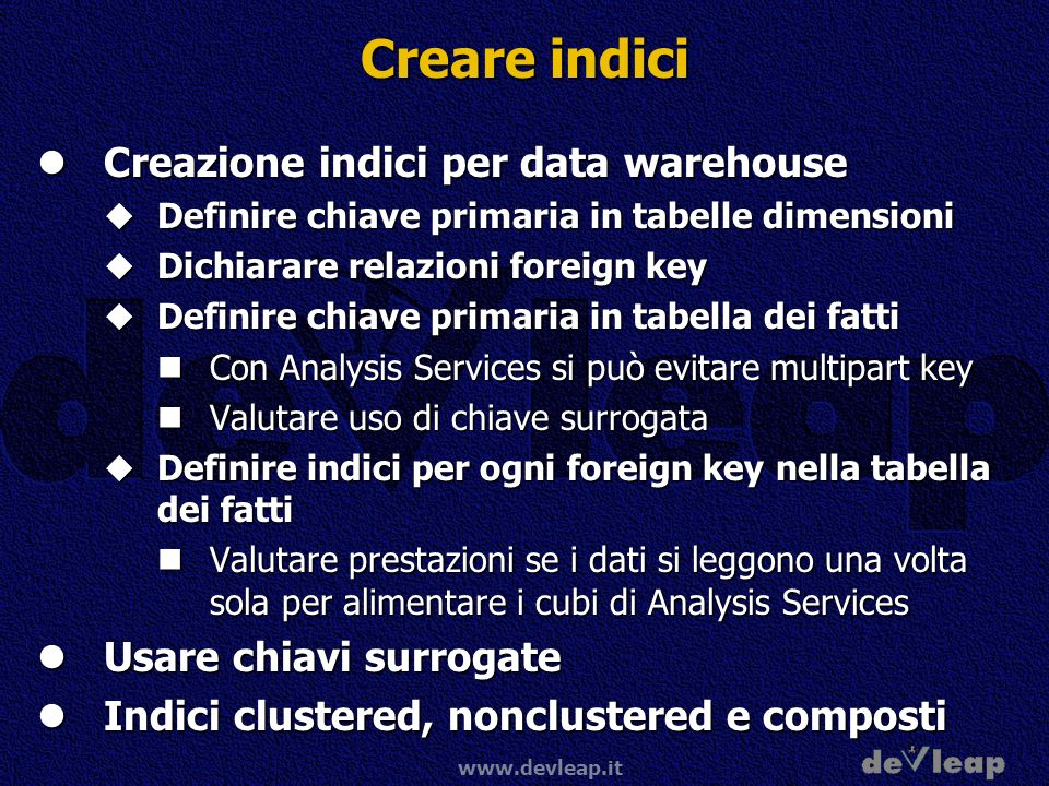 Creare indici Creazione indici per data warehouse