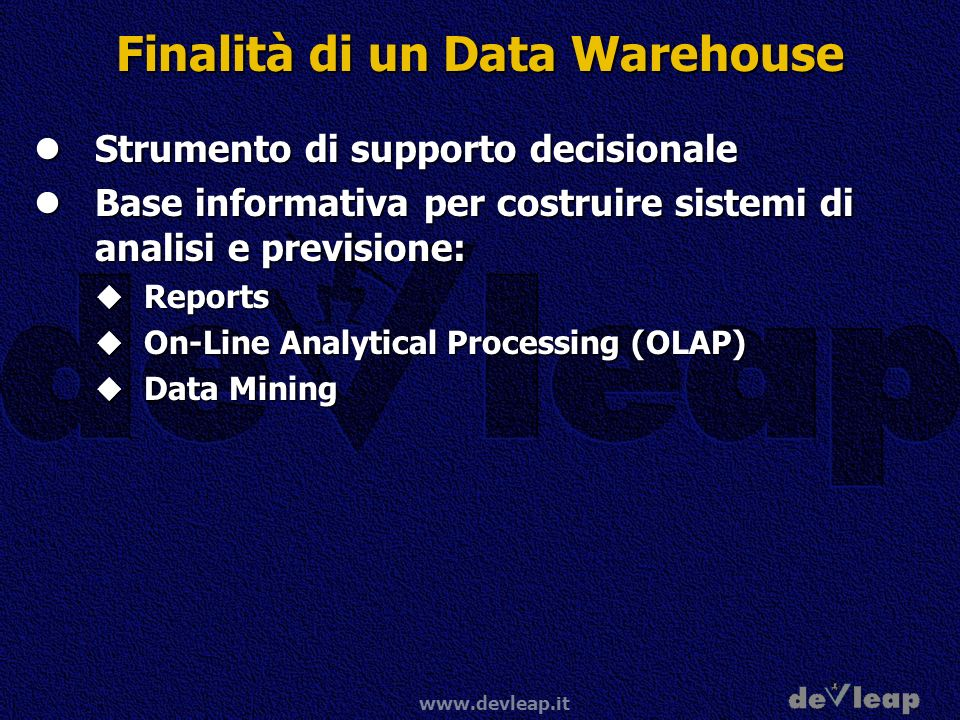 Finalità di un Data Warehouse