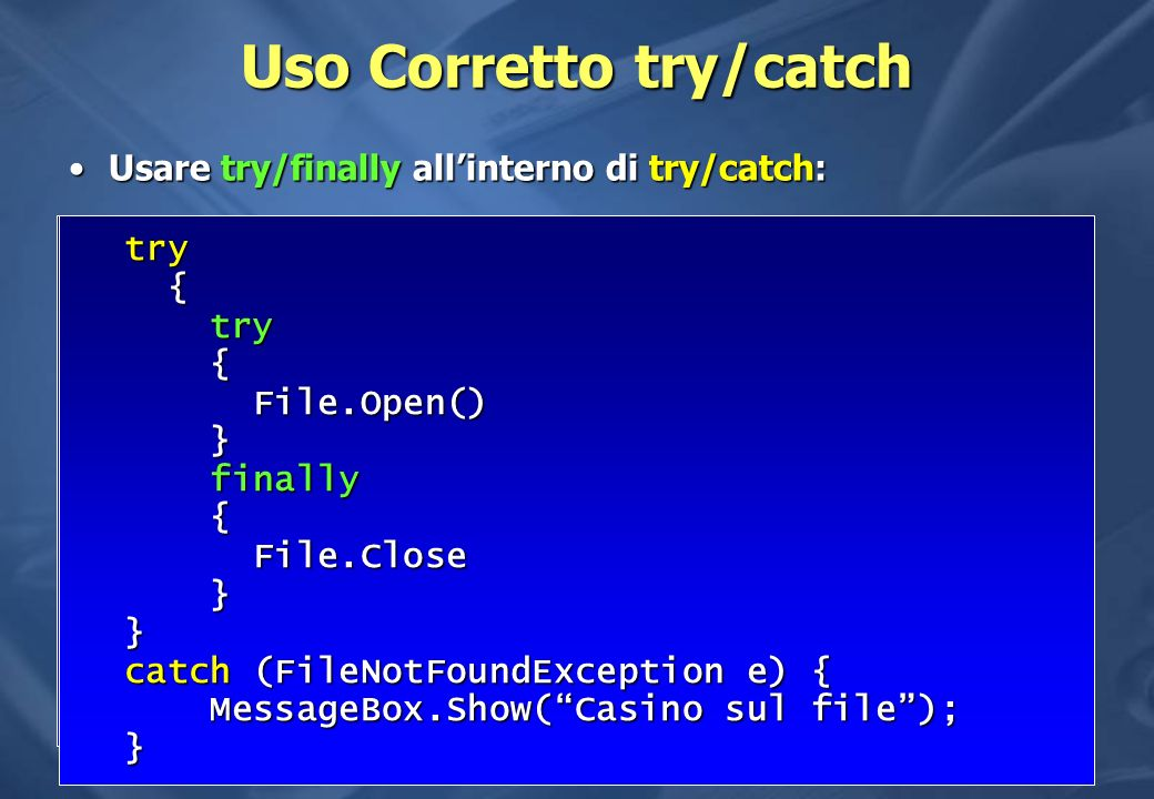 Uso Corretto try/catch