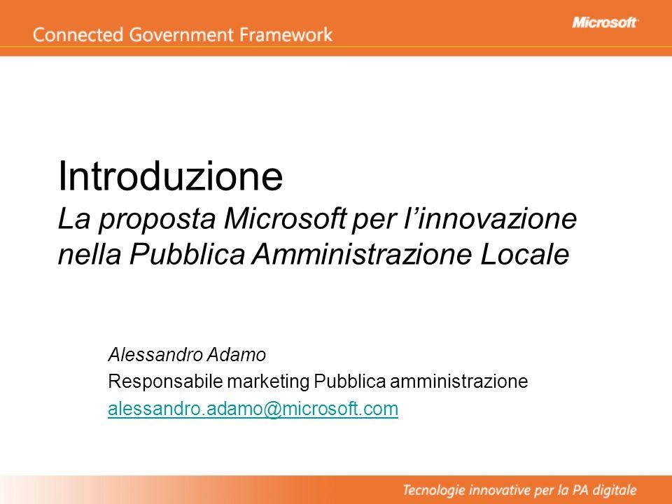 Introduzione La proposta Microsoft per l'innovazione nella Pubblica Amministrazione Locale