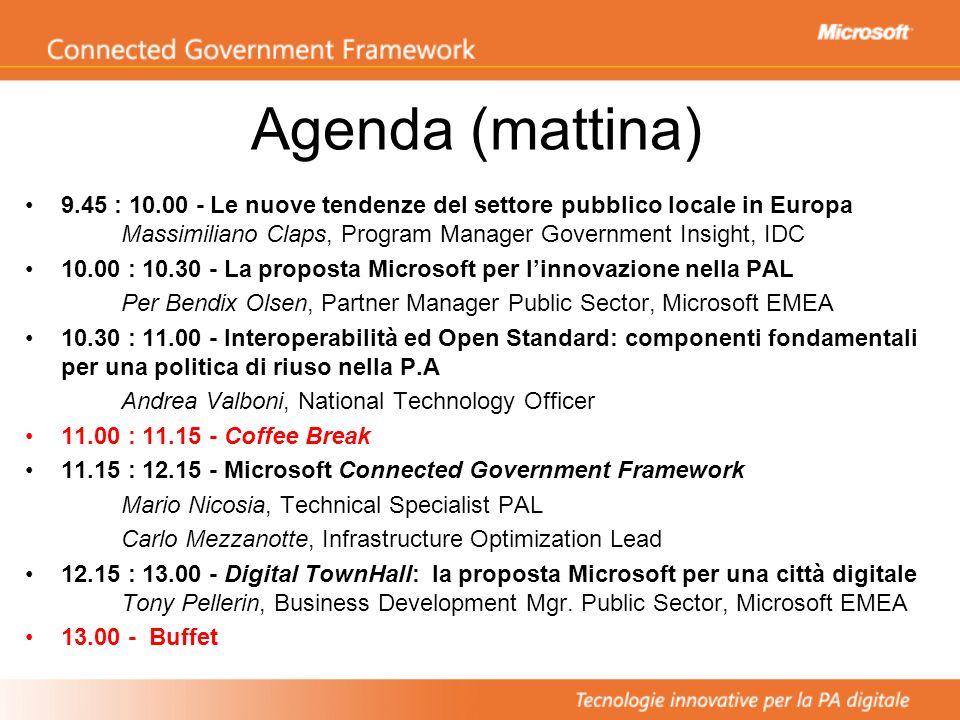 Agenda (mattina) 9.45 : 10.00 - Le nuove tendenze del settore pubblico locale in Europa Massimiliano Claps, Program Manager Government Insight, IDC.