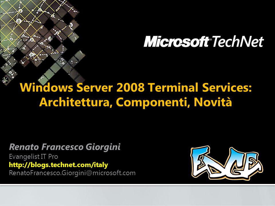 Windows Server 2008 Terminal Services: Architettura, Componenti, Novità