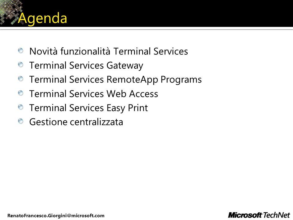 Agenda Novità funzionalità Terminal Services Terminal Services Gateway