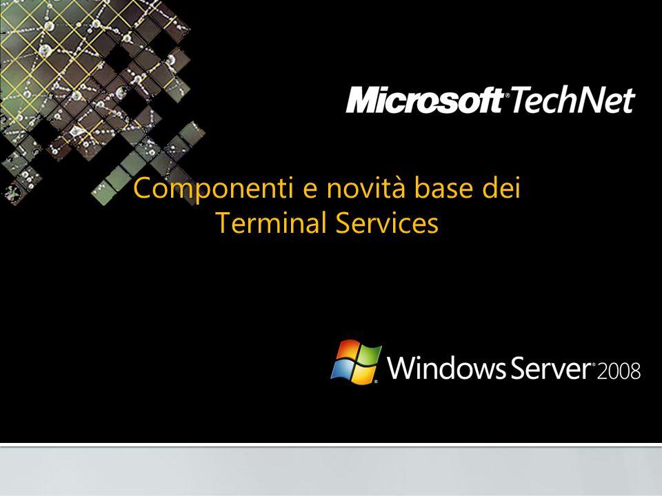 Componenti e novità base dei Terminal Services