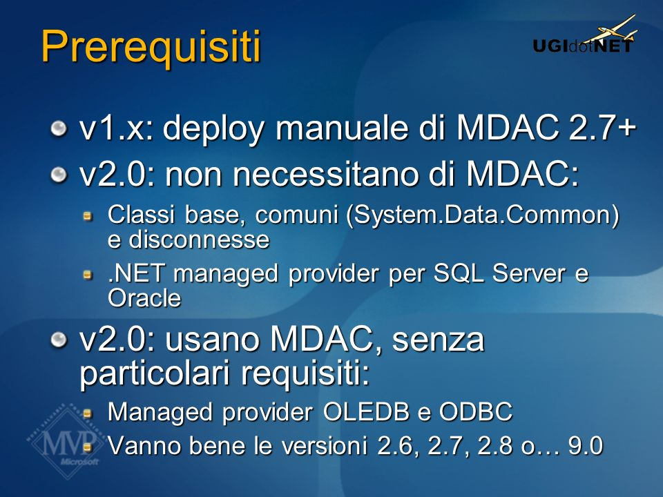 Prerequisiti v1.x: deploy manuale di MDAC 2.7+