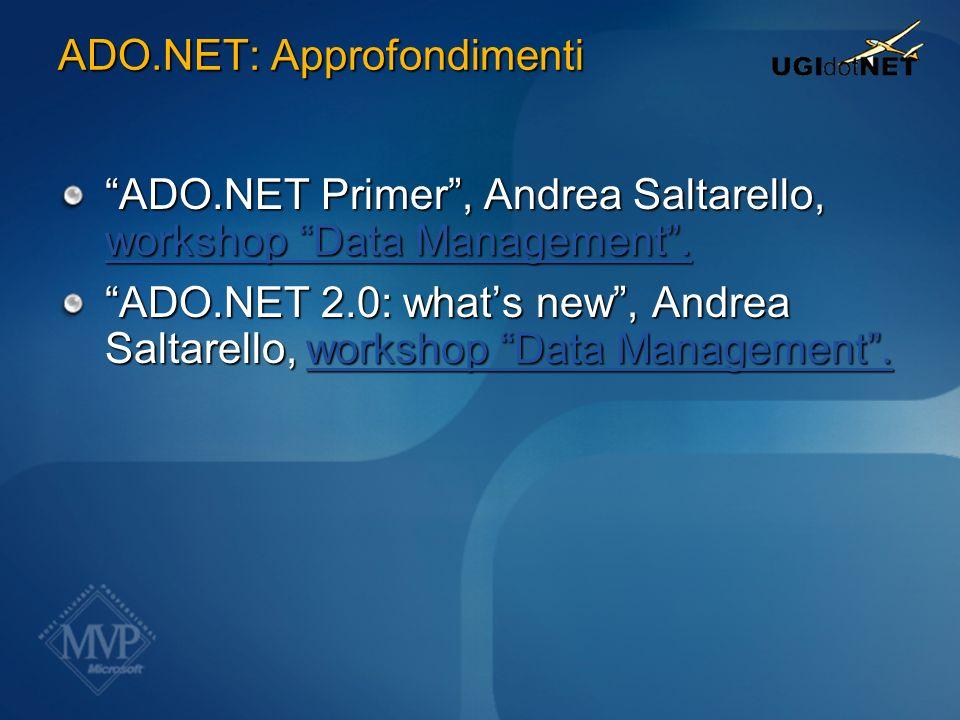 ADO.NET: Approfondimenti