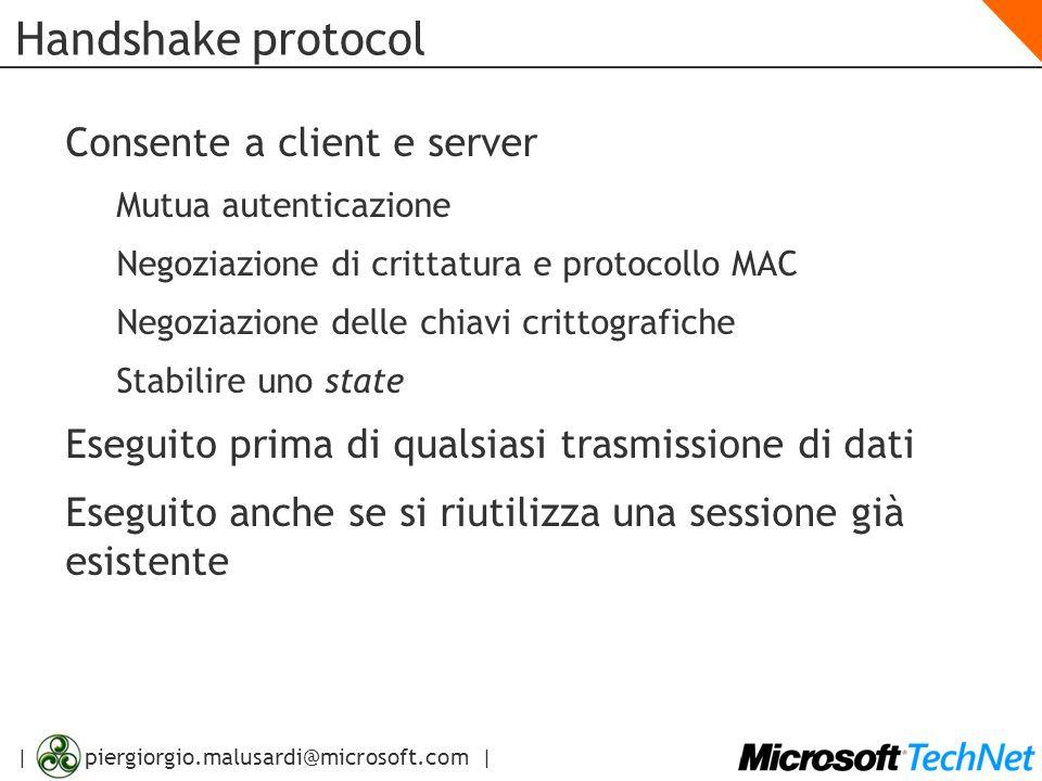 Handshake protocol Consente a client e server