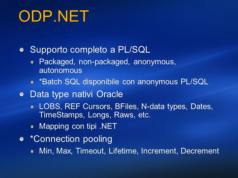 ODP.NET Supporto completo a PL/SQL Data type nativi Oracle