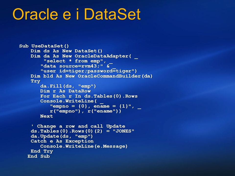 3/27/2017 2:28 AM Oracle e i DataSet.