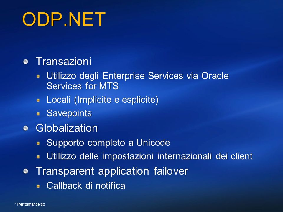ODP.NET Transazioni Globalization Transparent application failover