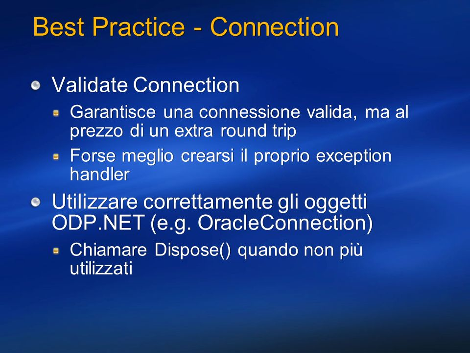 Best Practice - Connection