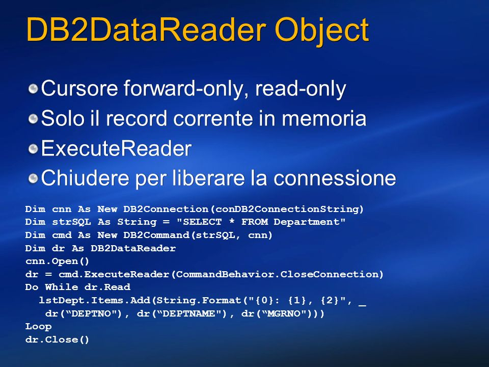 DB2DataReader Object Cursore forward-only, read-only