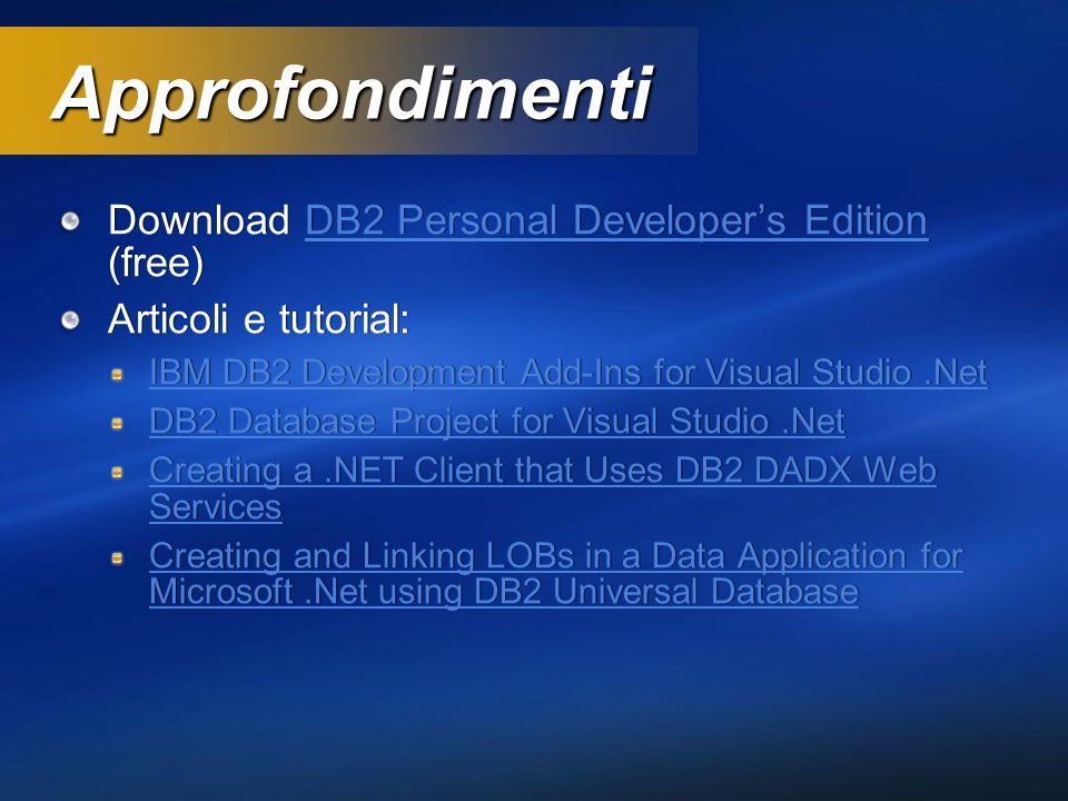 Approfondimenti Download DB2 Personal Developer's Edition (free)