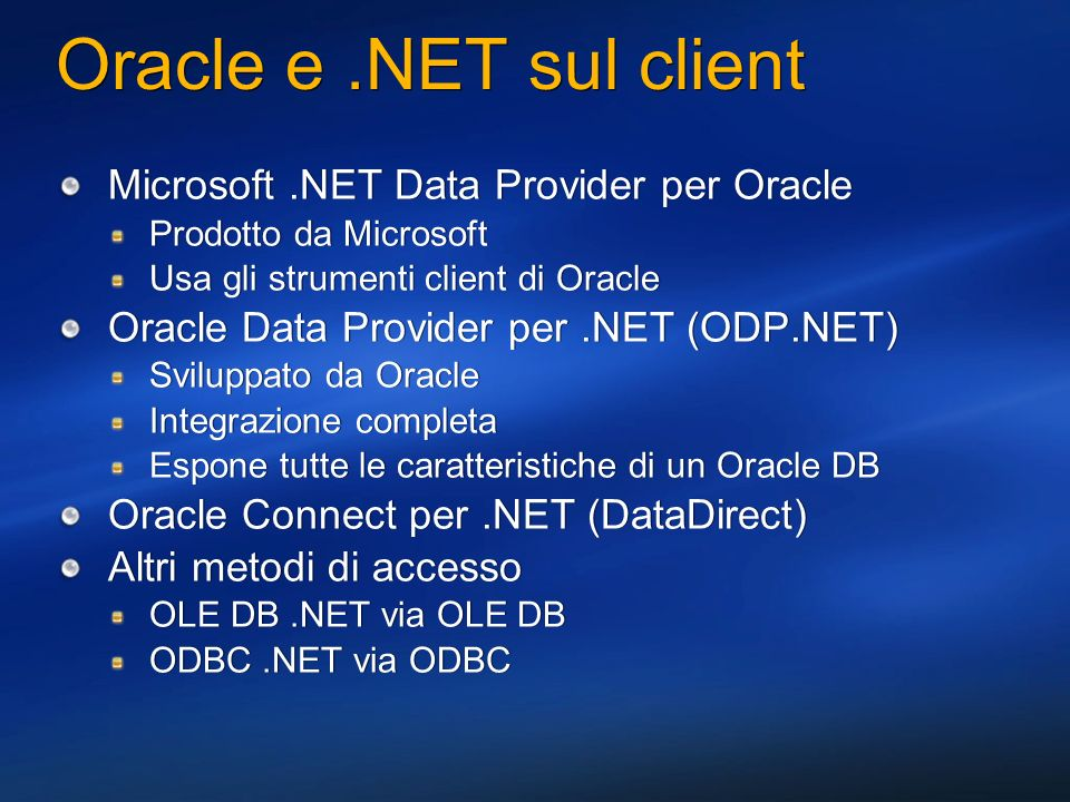 Oracle e .NET sul client Microsoft .NET Data Provider per Oracle