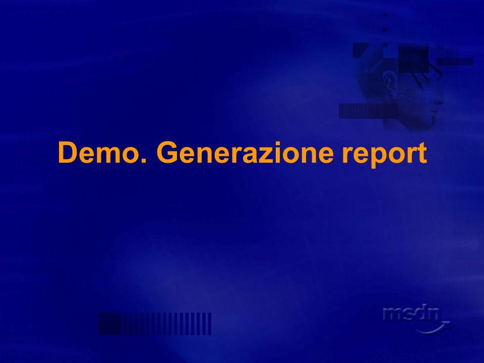 Demo. Generazione report