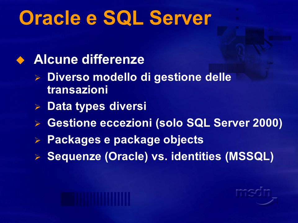 Oracle e SQL Server Alcune differenze