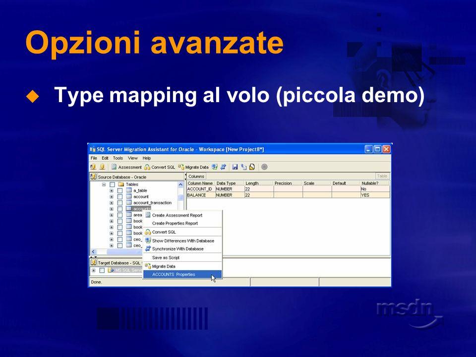 Opzioni avanzate Type mapping al volo (piccola demo)