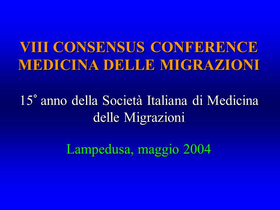 VIII CONSENSUS CONFERENCE MEDICINA DELLE MIGRAZIONI