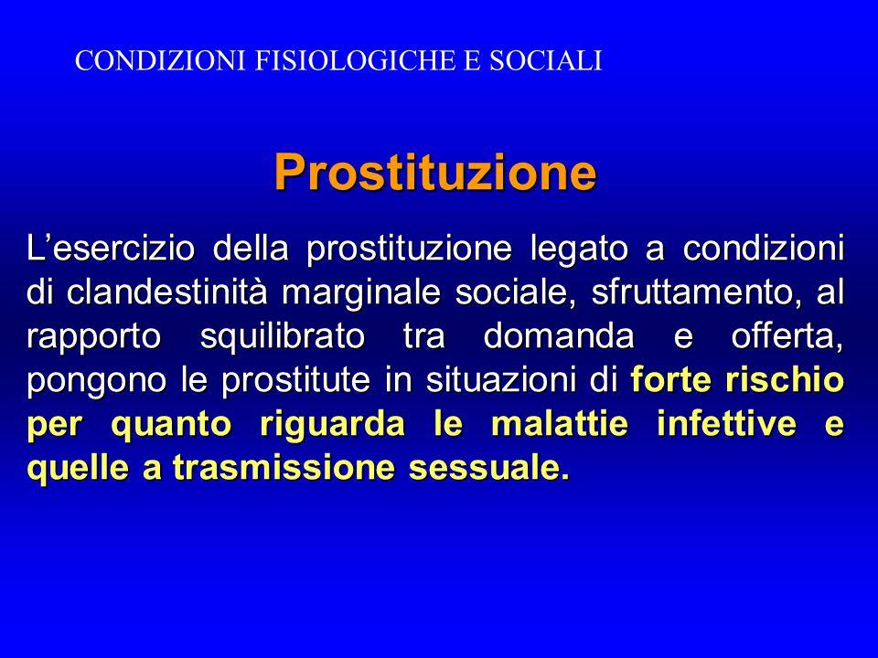 CONDIZIONI FISIOLOGICHE E SOCIALI
