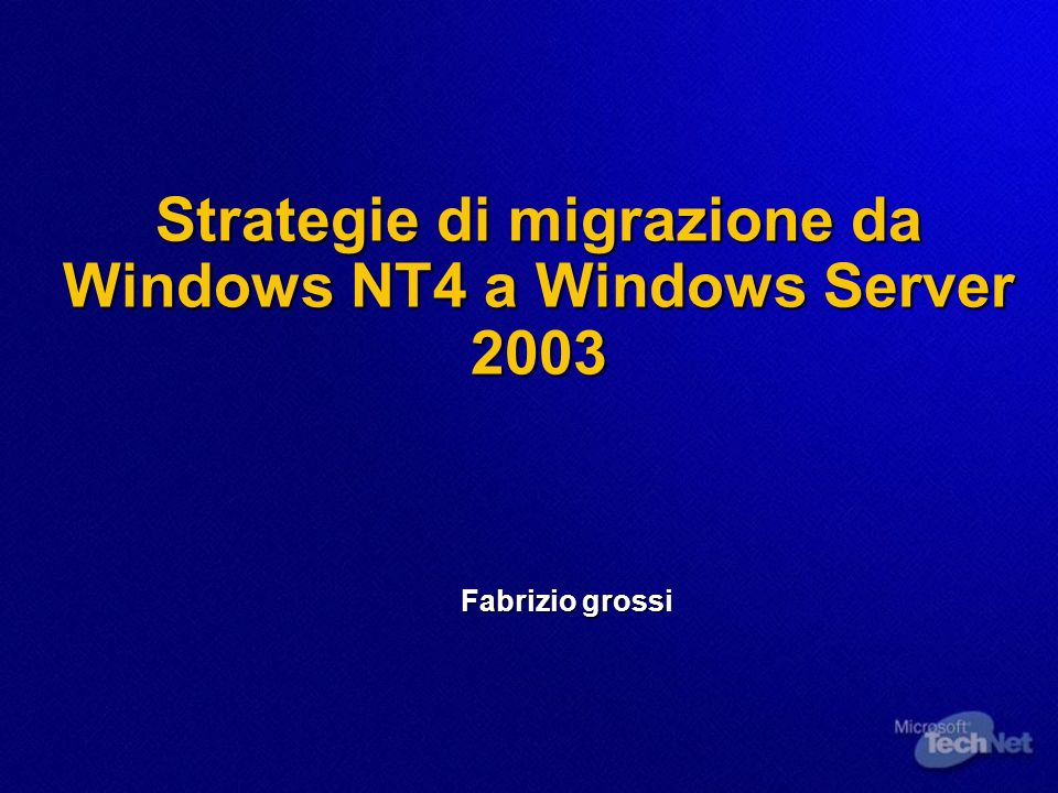 Strategie di migrazione da Windows NT4 a Windows Server 2003