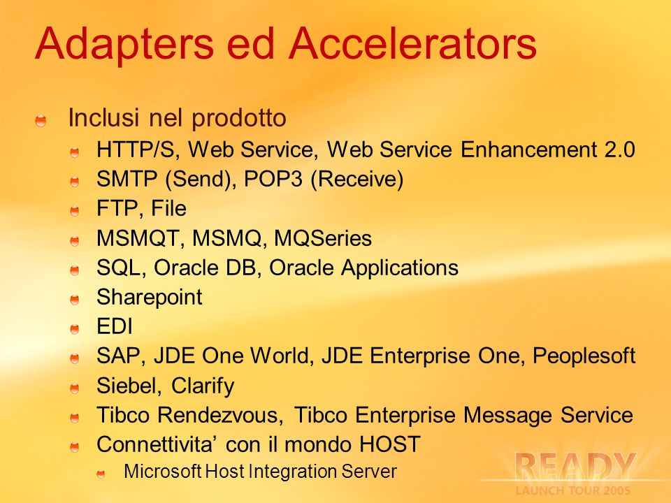 Adapters ed Accelerators