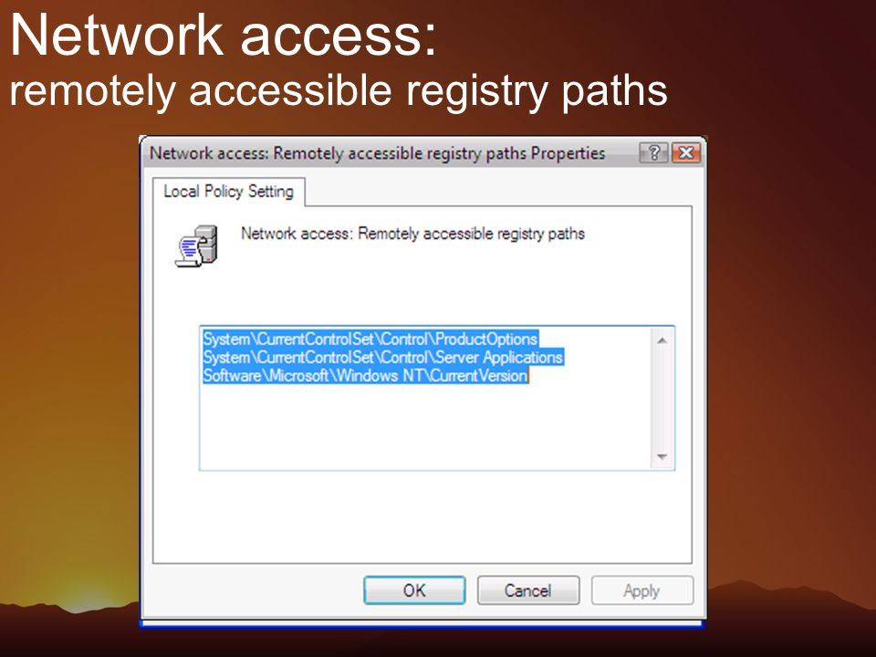 Network access: remotely accessible registry paths