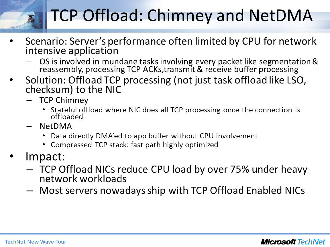 TCP Offload: Chimney and NetDMA