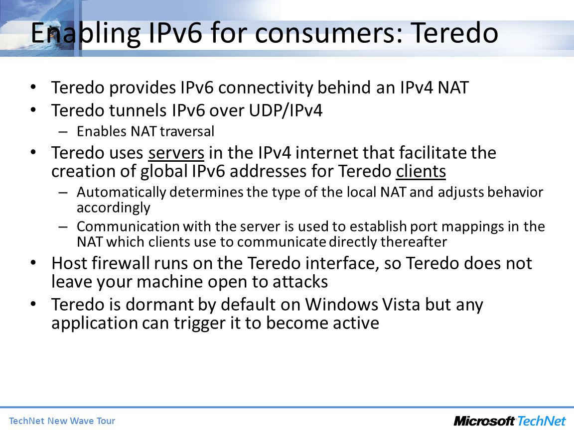 Enabling IPv6 for consumers: Teredo