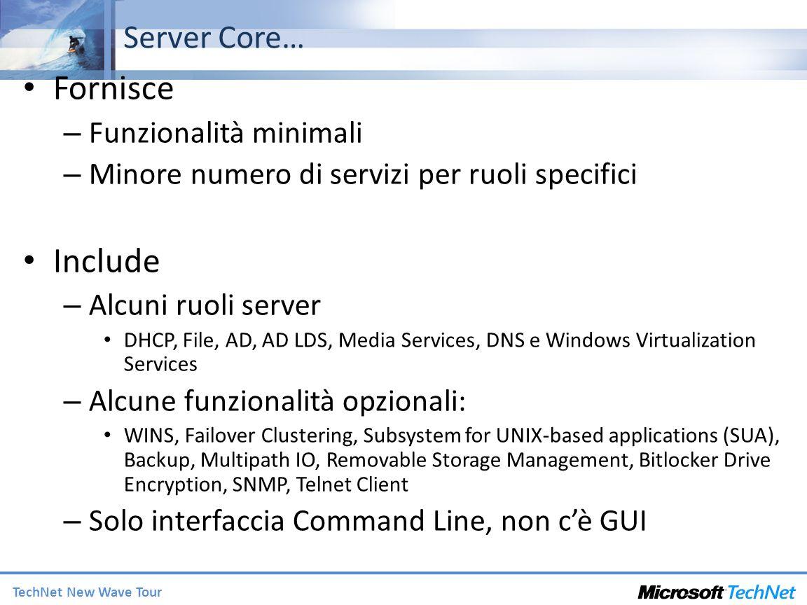 Fornisce Include Server Core… Funzionalità minimali