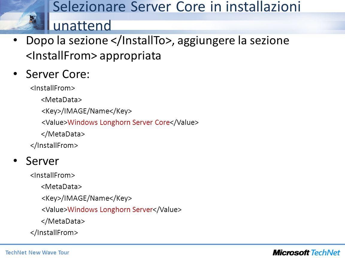 Selezionare Server Core in installazioni unattend