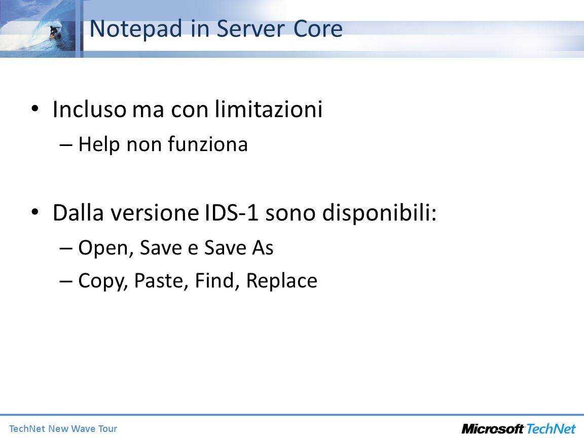 Notepad in Server Core Incluso ma con limitazioni