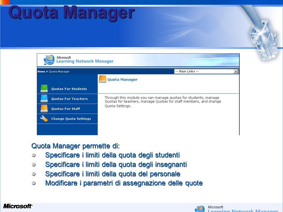 Quota Manager Quota Manager permette di: